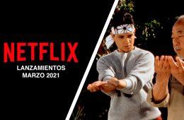 Lanzamientos Netflix marzo 2021