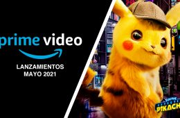 Amazon Prime Video lanzamientos MAYO 2021