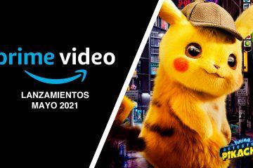 Amazon Prime Video lanzamientos MAYO 2021