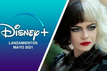 Lanzamientos Disney+ mayo 2021