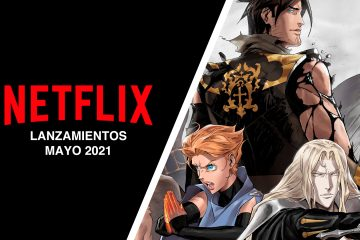 Lanzamientos Netflix mayo 2021
