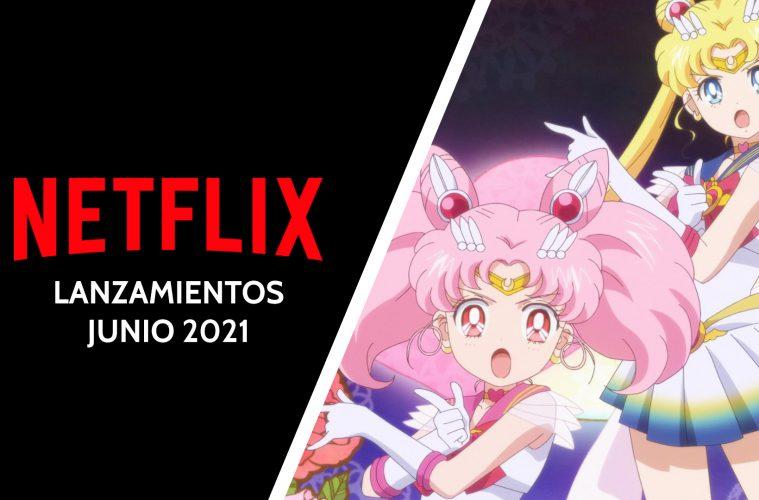Lanzamientos Netflix junio 2021