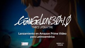 Evangelion 3.0 + 1.0 en Amazon Prime Video para México