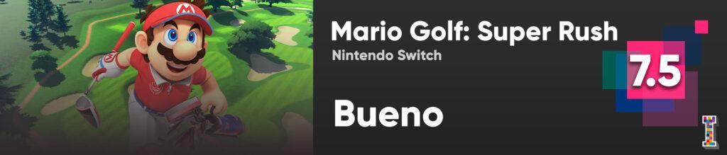 Calificación Review Mario Golf Super Rush ImpulsoGeek_f2