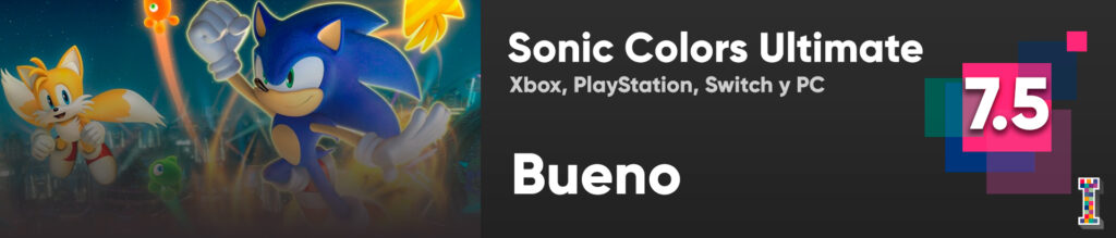 Calificación Review Sonic Colors Ultimate ImpulsoGeek_f